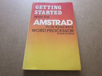Getting Started with the Amstrad PCW 8256-8512 Word Processor_p1.JPG