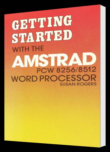 Getting Started with the Amstrad PCW 8256-8512 Word Processor_box_1.jpg